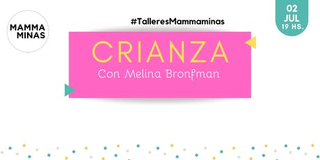 Crianza con Melina Bronfman entradas