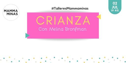Crianza con Melina Bronfman