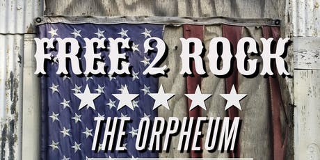 Free 2 Rock @ The Orpheum tickets
