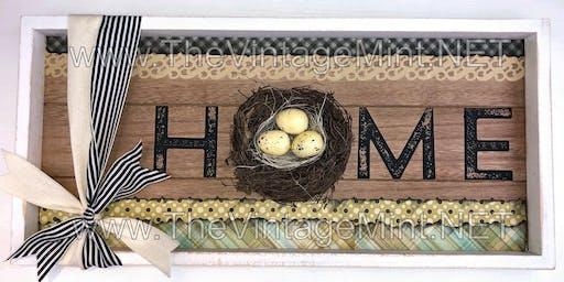Home Birds Nest Class