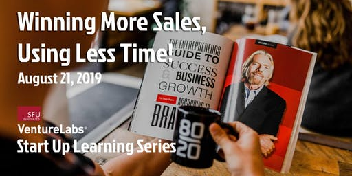 Winning More Sales Using Less Time!