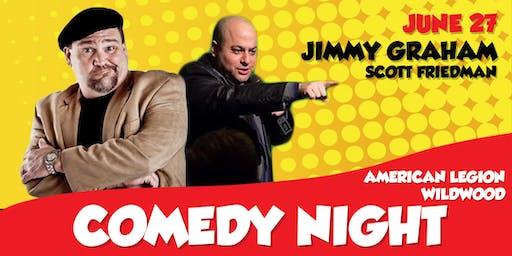 Post 184 Comedy Night: Jimmy Graham, Scott Friedman