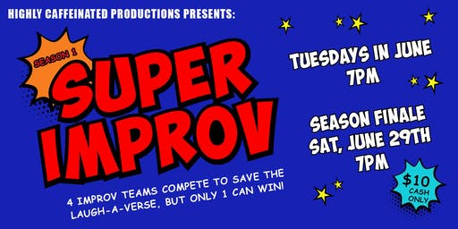Super Improv: Heros vs. Villains