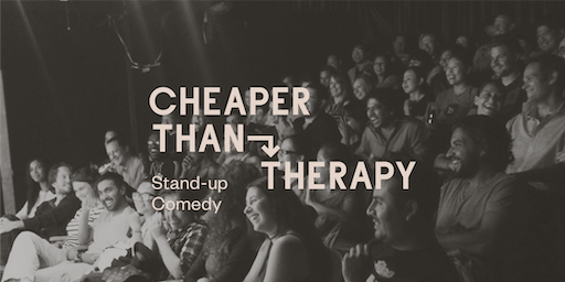Cheaper Than Therapy, Stand-up Comedy: Sun, Sep 29, 2019
