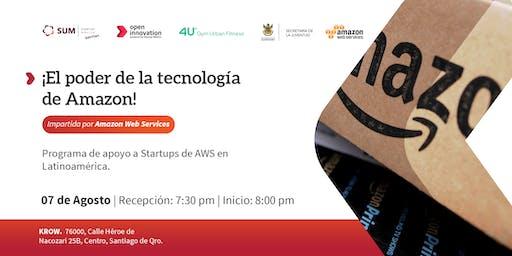 ¡El poder de la tecnología de Amazon! Impartida por AMAZON WEB SERVICES
