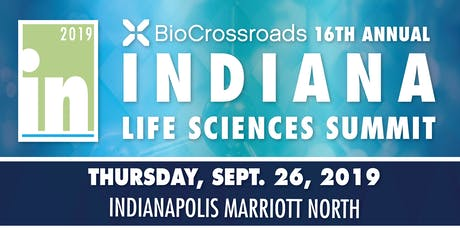 2019 Indiana Life Sciences Summit tickets