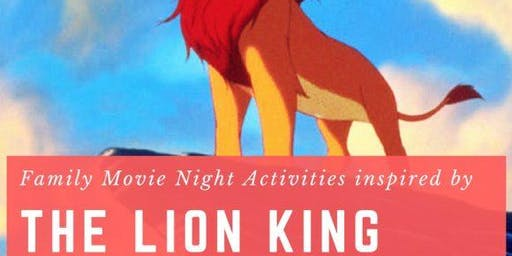 "Movie and Craft: ""The Lion King"""