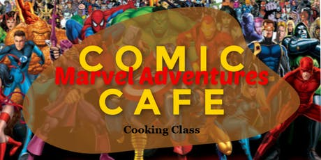 Comic Cafe: Marvel Cooking Adventure tickets