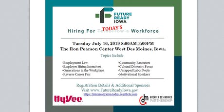 Future Ready Iowa: Hiring for Today's Workforce tickets