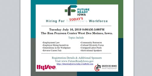 Future Ready Iowa: Hiring for Today's Workforce