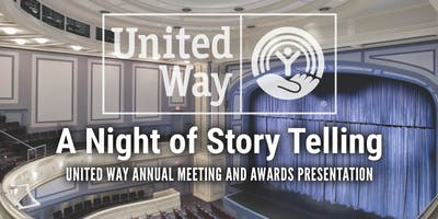 United Way 2019 Annual Meeting & Awards: A Night of Storytelling