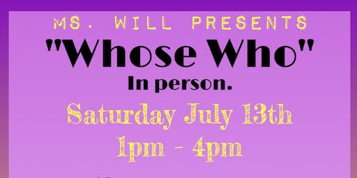 Whose Who In Person 7/13