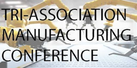 Tri-Association Manufacturing Conference tickets