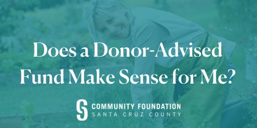 Does a Donor-Advised Fund Make Sense for Me? - August 13, 2019