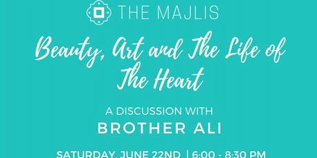 Beauty, Art, and the Life of the Heart with Brother Ali tickets