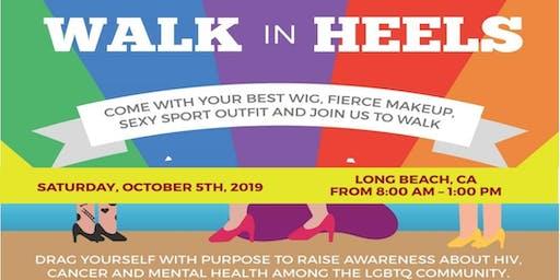 Walk in heels -  LGBTQ Community!