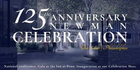 125th Anniversary Newman Celebration tickets