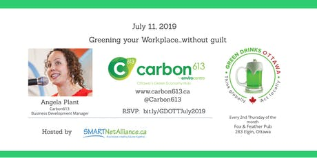 Green Drinks Ottawa - Greening Your Workplace...without guilt! tickets