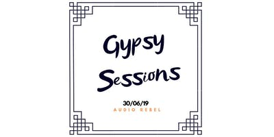 GYPSY Sessions na Audio Rebel