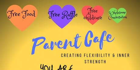 """Parent cafe """" Creating flexibility and inner strength"""" tickets"""