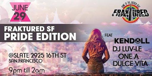 Fraktured SF Pride Edition