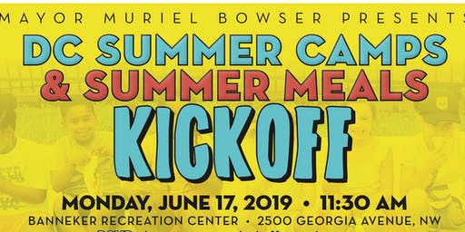 DC Summer Camps & Summer Meals Kickoff