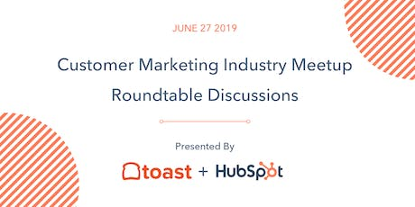 Customer Marketing Industry Meetup - Roundtable Discussions tickets
