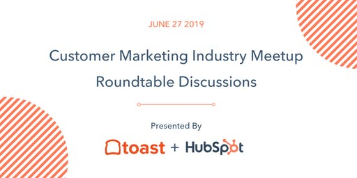 Customer Marketing Industry Meetup - Roundtable Discussions
