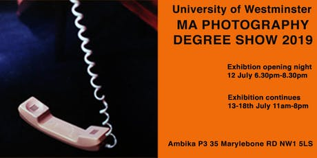 University of Westminster MA Photography Degree Show 2019 tickets