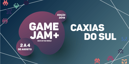 Game Jam + 2019 (Caxias do Sul)