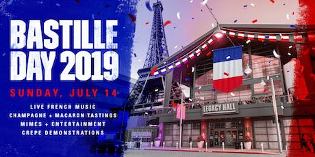 Bastille Day at Legacy Hall tickets
