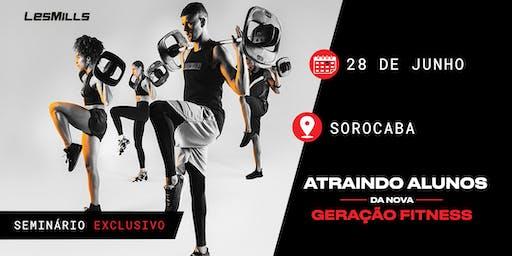 SEMINÁRIO: Atraindo alunos da nova geração fitness - Sorocaba