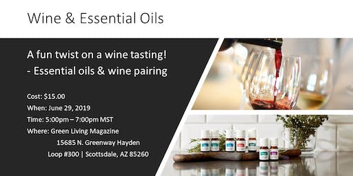 Wine & Essential Oils