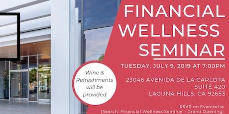 Financial Wellness Seminar - Grand Opening! tickets