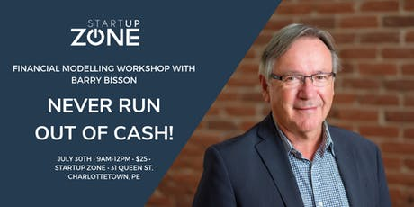 Financial Modelling Workshop with Barry Bisson: Never Run out of Cash! tickets