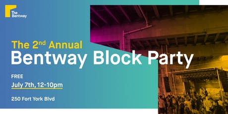 The 2nd Annual Bentway Block Party  tickets