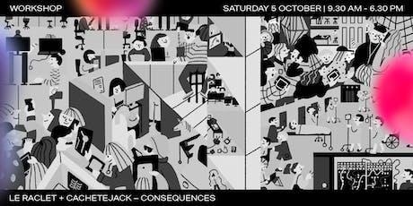 Workshop | Le Raclet + Cachetejack x Graphic Days Torino biglietti
