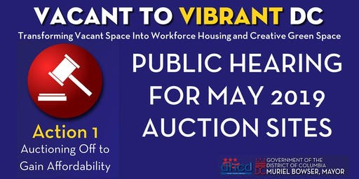 Public Hearing on May 2019 Vacant to Vibrant DC Auction Sites