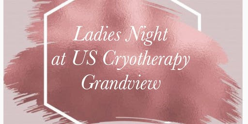 Ladies Night at US Cryotherapy Grandview