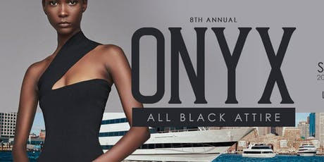 "8th Annual ONYX ""All Black Attire"" CRUISE 