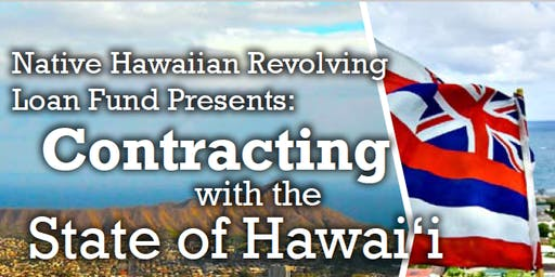 Native Hawaiian Revolving Loan Fund: Government Contracting with the State of Hawaiʻi