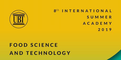 """International Summer Academy 2019 - Food Science & Technology; """"SAFE AND SUSTAINABLE FOOD FROM FARM TO TABLE"""" tickets"""