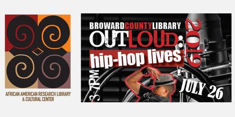 Broward County Library Out Loud: Hip-Hop Lives 2019 tickets