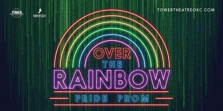 Over The Rainbow: Pride Prom tickets