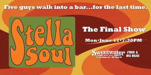 Stella Soul - Maximum Funk & Soul - The FINAL Show!!