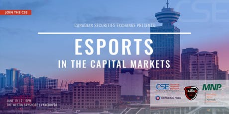 CSE Presents: esports in the Capital Markets tickets