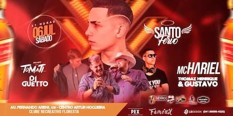 Santo Fervo - @bailedohari -1ª EDIÇÃO ingressos