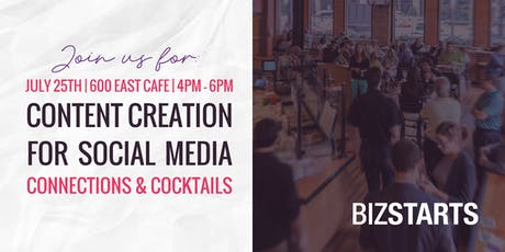 Content Creation for Social Media, Connections, & Cocktails tickets