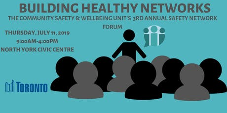 3rd Annual Community Safety Network Forum tickets