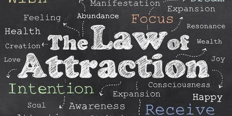 Take the Law Of Attraction to the Next Level Workshop tickets